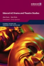 Edexcel A2 Drama and Theatre Studies Planning, Teaching and Assessment Guide