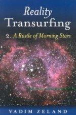 Reality Transurfing 2