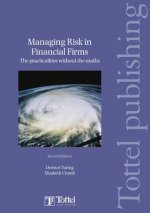 Managing Risk in Financial Firms