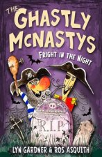 Ghastly McNastys: Fright in the Night