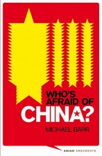 Who's Afraid of China?