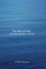 Idea of God and the Reality of Evil