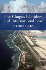 Chagos Islanders and International Law