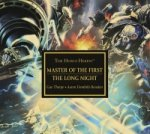 Horus Heresy: Master of the First / The Long Night