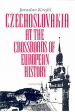 Czechoslovakia at the Crossroads of European History