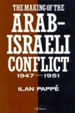 Making of the Arab-Israeli Conflict, 1947-51