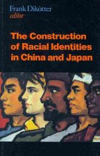 Construction of Racial Identities in China and Japan