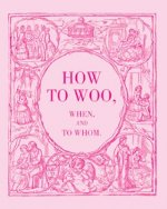 How to Woo, When, and to Whom