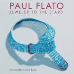 Paul Flato - Jeweler to the Stars