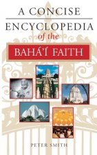 Concise Encyclopedia of the Bahaaai Faith
