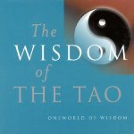 Wisdom of the Tao