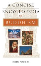 Concise Encyclopedia of Buddhism