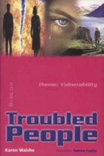 Troubled People