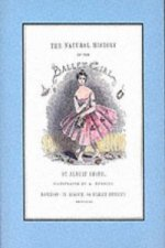 Natural History of the Ballet Girl