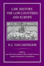 Law, History, the Low Countries and Europe