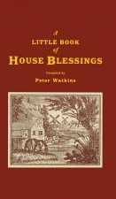 Little Book of House Blessings