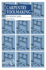 Carpentry Toolmaking