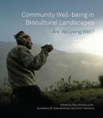 Community Well-Being in Biocultural Landscapes