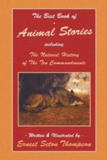 Best Book of Animal Stories Including The Natural History of the Ten Commandments