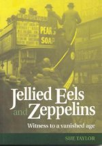 Jellied Eels and Zeppelins