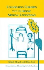 Counselling Children with Chronic Medical Conditions