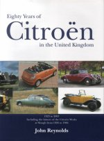 Eighty Years of Citroen in the United Kingdom from 1923 to 2003