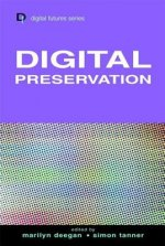 Digital Preservation