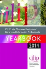 CILIP: The Chartered Institute of Library and Information Professionals Yearbook