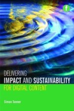 Delivering Impact and Sustainability for Digital Content
