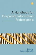 Handbook for Corporate Information Professionals