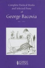 Complete Poetical Works and Selected Prose of George Bacovia 1881-1957