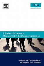 Study of Performance Measurement in the Outsourcing Decision