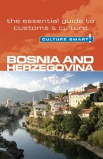 Bosnia and Herzegovina - Culture Smart!