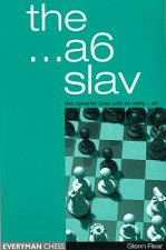 A6 Slav: the Tricky and Dynamic Lines with ...A6