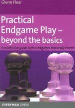 Practical Endgame Play - Beyond the Basics