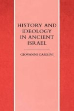 History and Ideology in Ancient Israel