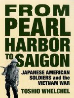 From Pearl Harbor to Saigon