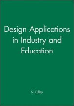 Design Applications in Industry and Education