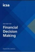 ICSA Study Text Financial Descision Making (CSQS)