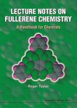 Lecture Notes on Fullerene Chemistry