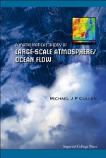 Mathematical Theory of Large-Scale Atmosphere/ Ocean Flow
