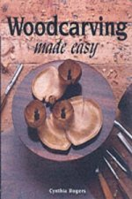 Woodcarving Made Easy