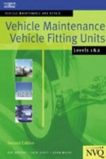 Vehicle Maintenance: Vehicle Fitting Units Levels 1 & 2
