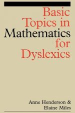 Basic Topics in Mathematics for Dyslexics