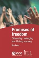 Promises of Freedom: Citizenship, Belonging and Lifelong Learning