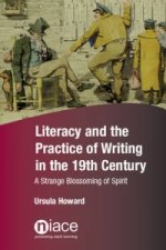 Literacy and the Practice of Writing in the 19th Century