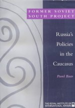 Russia's Policies in the Caucasus