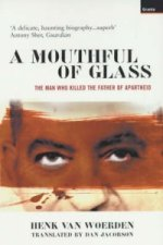 Mouthful of Glass