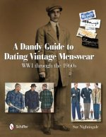 Andy Guide to Dating Vintage Menswear