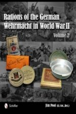 Rations of the German Wehrmacht in World War II: Vol 2